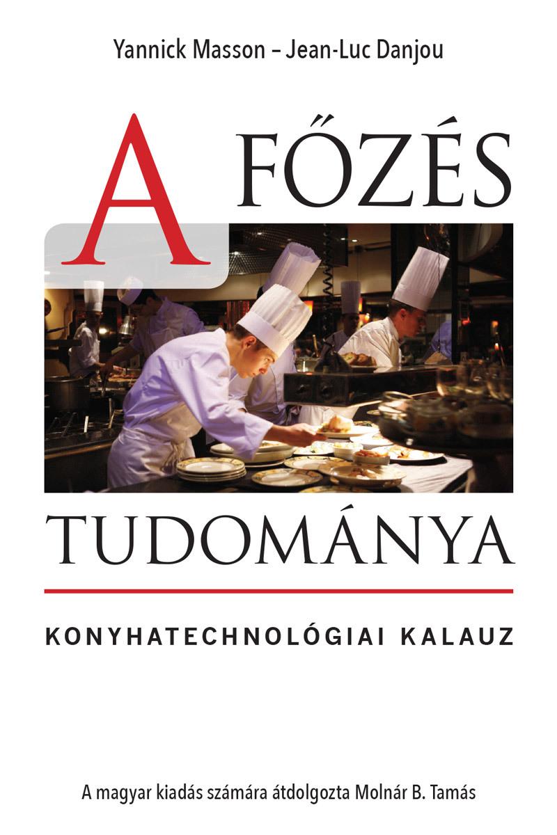 A főzés tudománya: mutatók a könyvhöz!